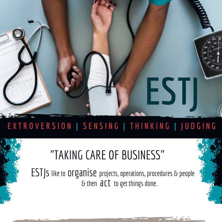 ESTJ: Taking care of business