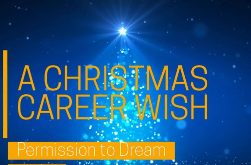 A Christmas Career Wish - Permission to Dream