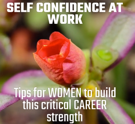 Video on tips to help women build their self confidence at work