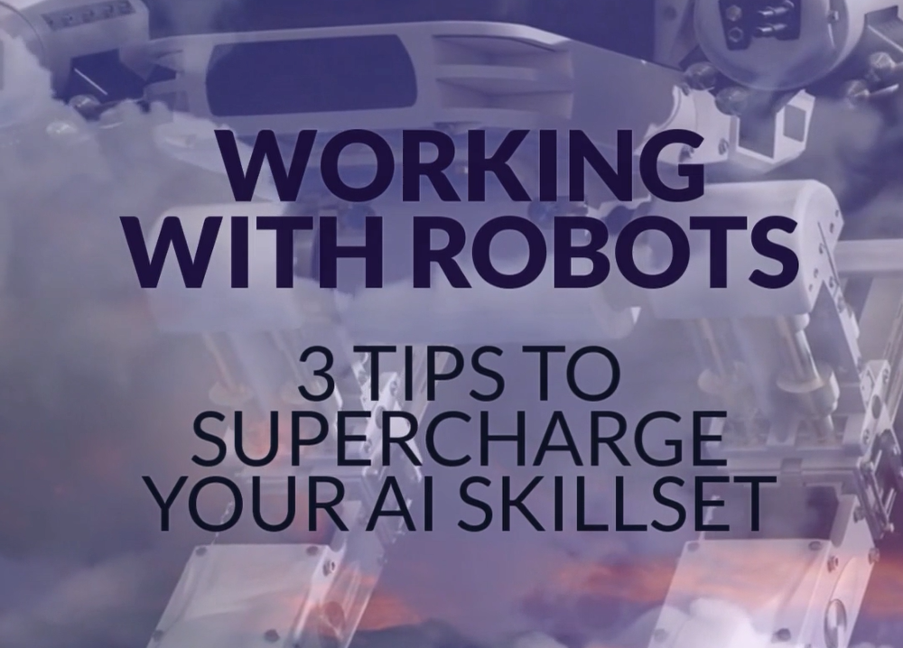 Video on 3 tips to supercharge your ai skillset