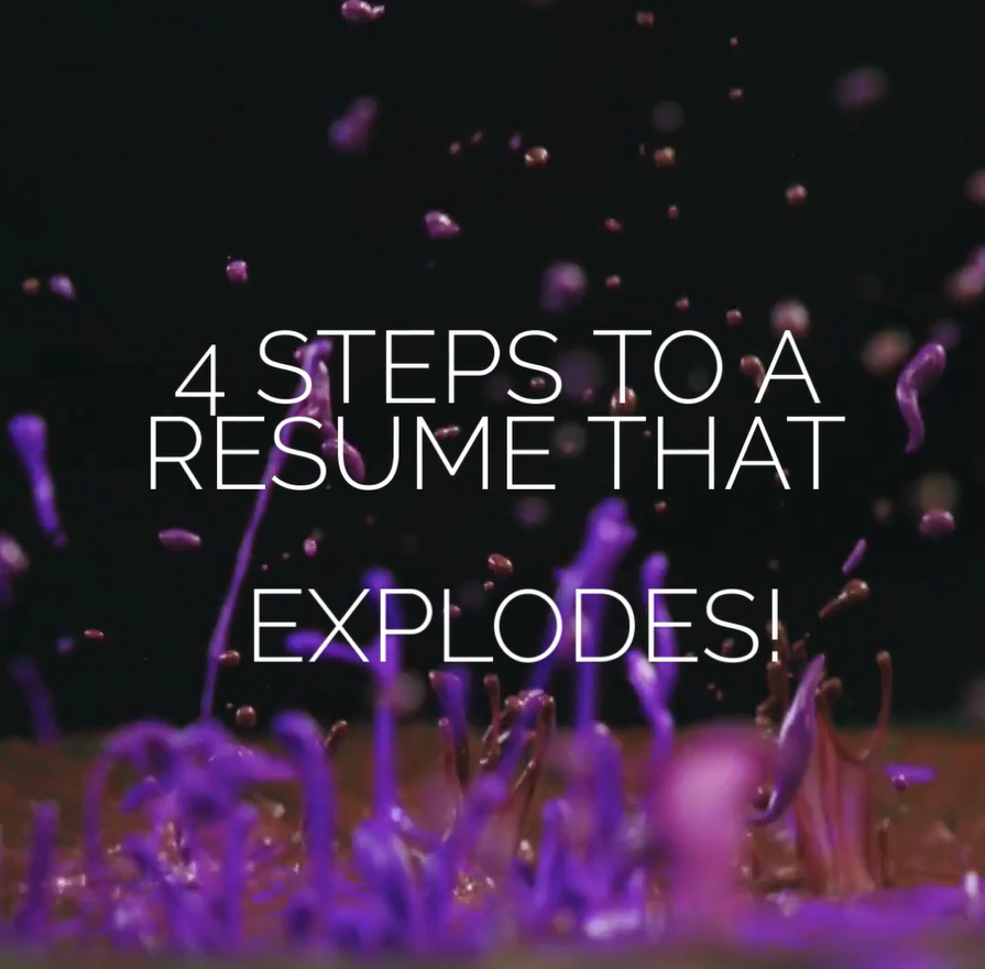 Video cover on 4 Steps to a Resume that Explodes