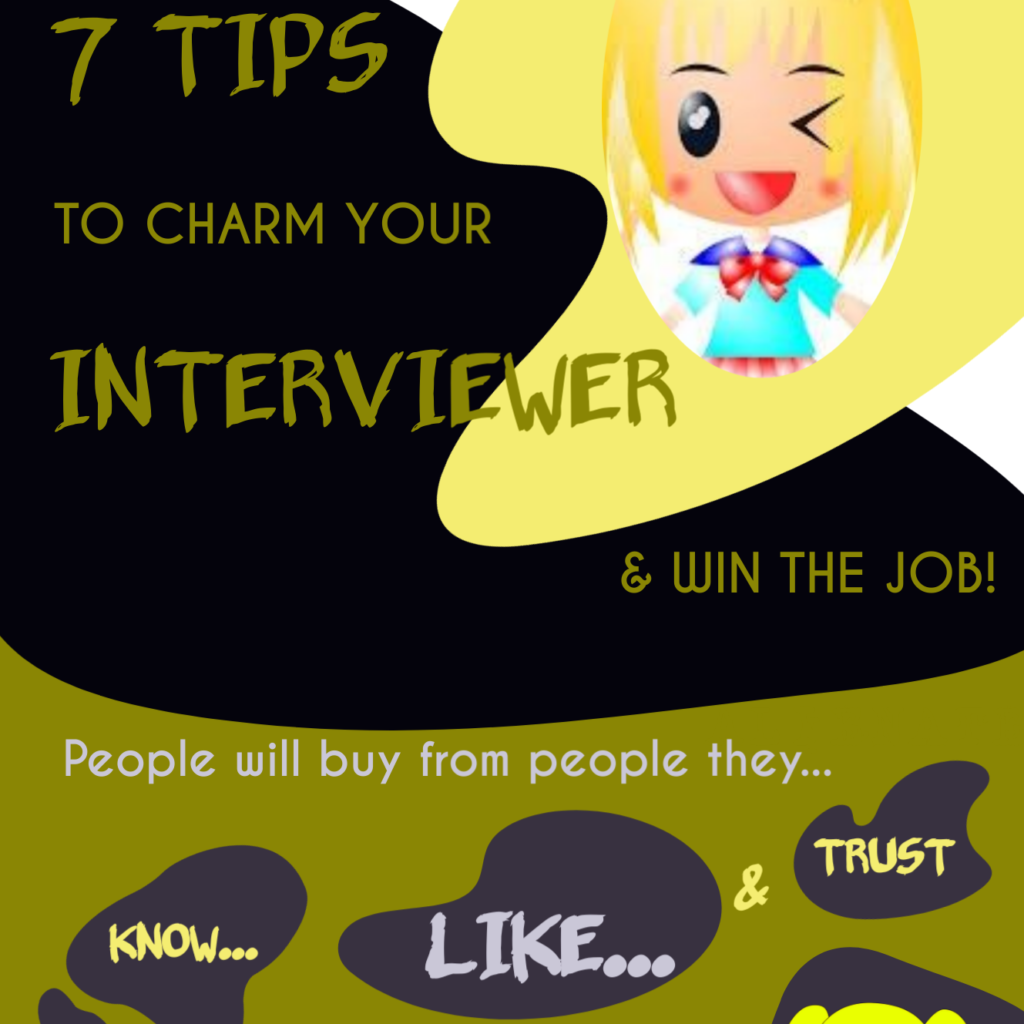 Infographic snapshot on 7 tips to charm your interviewer and win the job