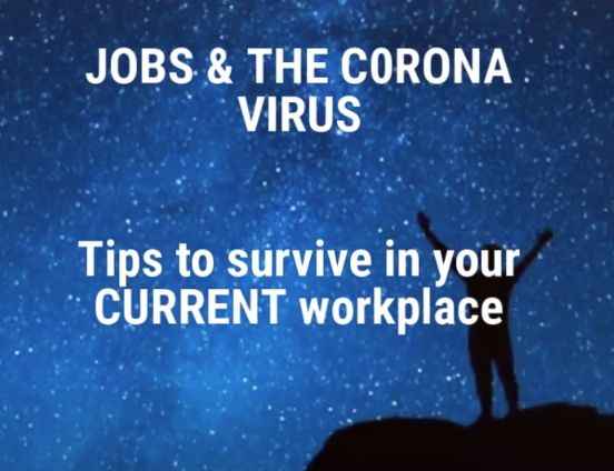 Video with tips on how to survive in your current job during coronavirus