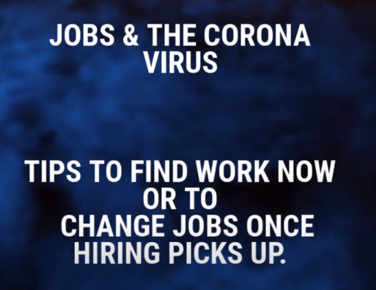 abstract image with blue light shining through black with text: Jobs & the Coronavirus Tips to find work now or to change jobs once hiring picks up.