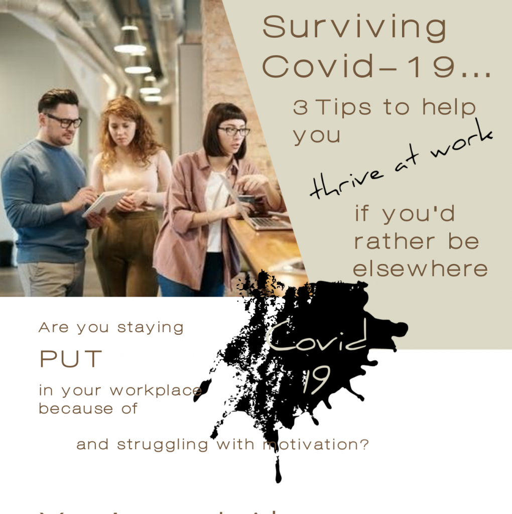 Infographic with 3 tips on how to thrive at work during the Coronavirus Crisis