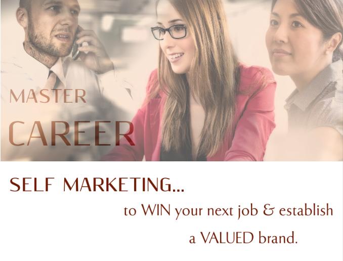 Master Career Self Marketing to win your next job