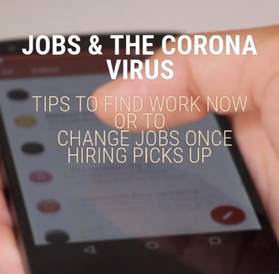Video on finding working during the coronavirus or chanting jobs